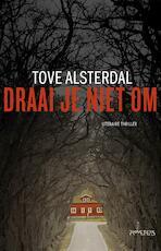 Draai je niet om - Tove Alsterdal (ISBN 9789044632651)