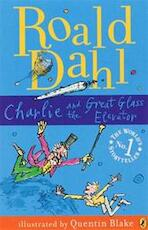 Charlie and the Great Glass Elevator - Roald Dahl (ISBN 9780141322698)
