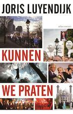 Kunnen we praten - Joris Luyendijk (ISBN 9789045034164)