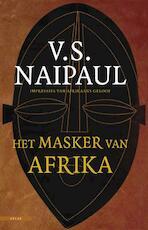 Het masker van Afrika - V.S. Naipaul (ISBN 9789045014029)