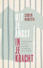 Uit je angst, in je kracht - Carien Karsten (ISBN 9789021565682)