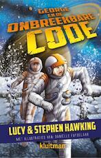 George en de onbreekbare code 4 - Lucy Hawking, Stephen Hawking (ISBN 9789020621884)