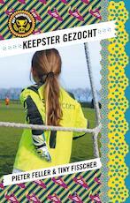 Het meidenteam - 2 Keepster gezocht - Pieter Feller (ISBN 9789024575800)
