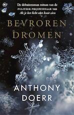 Bevroren dromen - Anthony Doerr (ISBN 9789044352238)