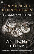 Een muur vol herinneringen - Anthony Doerr (ISBN 9789044351477)