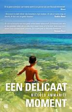 Een delicaat moment - Niccolò Ammaniti (ISBN 9789048839582)