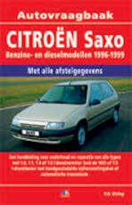 Citroën Saxo Benzine- en dieselmodellen 1996-1999 - Olving (ISBN 9789021585550)