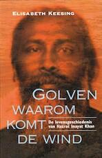 Golven, waarom komt de wind - Elisabeth Keesing (ISBN 9789053400814)