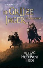 2 De Slag bij Hecking - John Flanagan (ISBN 9789025766023)
