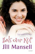 Hals over kop - Jill Mansell (ISBN 9789021806617)