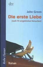 Die erste Liebe - John Green (ISBN 9783423624497)