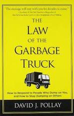 LAW OF THE GARBAGE TRUCK - David J. Pollay (ISBN 9781402788758)