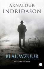 Blauwzuur - Arnaldur Indridason (ISBN 9789021407647)