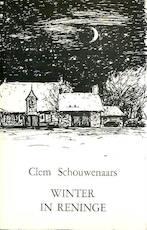 Winter in Reninge - Clem Schouwenaars (ISBN 9026424876)