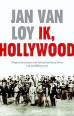 Ik, Hollywood - Jan van Loy (ISBN 9789046810392)
