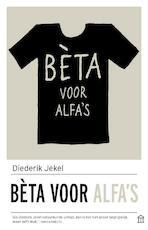 Bèta voor alfa's - Diederik Jekel (ISBN 9789046706404)
