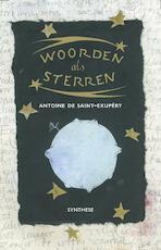 Woorden al sterren - Antoine de Saint-Exupéry (ISBN 9789062711376)