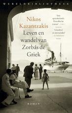 Leven en wandel van Zorbás de Griek - Nikos Kazantzakis (ISBN 9789028427303)