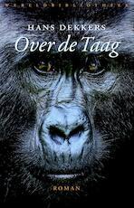 Over de Taag - Hans Dekkers (ISBN 9789028427327)