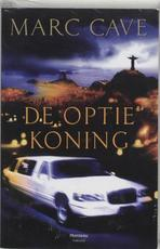 De optiekoning - M. Cave (ISBN 9789022318775)
