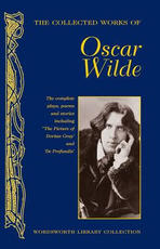 Collected Works of Oscar Wilde - Oscar Wilde (ISBN 9781840225501)