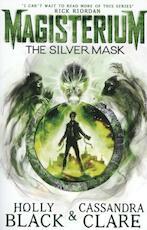 Magisterium: The Silver Mask - Cassandra Clare (ISBN 9780552567749)