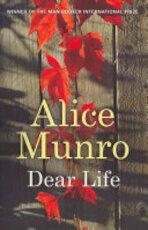 Dear Life - Alice Munro (ISBN 9780701187842)