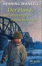 Der Hund, der unterwegs zu einem Stern war - Henning Mankell (ISBN 9783423706711)