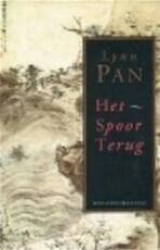 Het spoor terug - Lynn Pan, Jos den Bekker (ISBN 9789065510884)