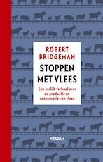 Stoppen met vlees - Robert Bridgeman (ISBN 9789046823576)