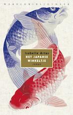 Het Japanse winkeltje - Isabelle Artus (ISBN 9789028427358)