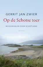 Op de Schotse toer - Gerrit Jan Zwier (ISBN 9789045034102)