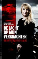 De jacht op mijn verkrachter - Sylvia Veld, Robert Vinkenborg (ISBN 9789089756626)