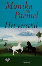 Het verschil - Monika van Paemel (ISBN 9789029046695)