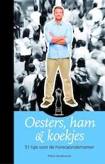 Oesters, ham & koekjes