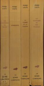 Les Chansons de Bilitis - Aphrodite - La Femme et le Pantin - Les Aventures du Roi Pausole [4 vol.] - Pierre Louÿs, Génia Minache, Jean Berque, Grau-Sala
