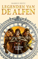 Duistere paden - Markus Heitz (ISBN 9789024579990)