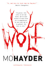 WOLF - Mo Hayder (ISBN 9789021022154)