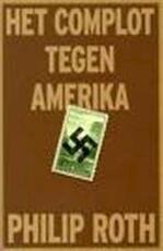 Het complot tegen Amerika - Philip Roth (ISBN 9789029075824)
