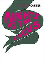 Nights at the Circus - Angela Carter (ISBN 9780099388616)