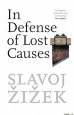 In Defense of Lost Causes - Slavoj Zizek (ISBN 9781844674299)