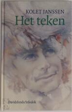Het teken - Kolet Janssen (ISBN 9789065659095)