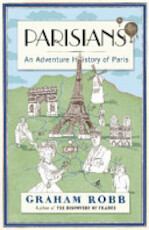 Parisians - Graham Robb (ISBN 9780330522199)