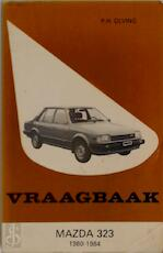 Vraagbaak mazda / 323 - P.H. Olving (ISBN 9789020120820)