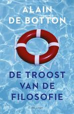 De troost van de filosofie - Alain de Botton (ISBN 9789045036878)