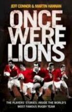 Once Were Lions - Jeff Connor, Martin Hannan (ISBN 9780007241521)