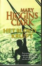Het bloed kruipt - Mary Higgins Clark, Marianne Lakens Douwes (ISBN 9789024537754)