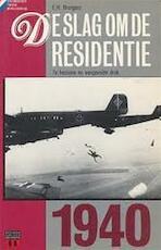 De slag om de residentie 1940 - E.H. Brongers (ISBN 9789064100734)