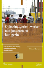 Oplossingsgericht werken met jongeren en hun gezin - M. Durrant (ISBN 9789044120943)