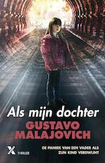 Als mijn dochter - Gustavo Malajovich (ISBN 9789401609074)